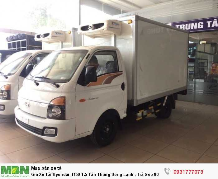 Giá Xe Tải Hyundai H150 1.5 Tấn Thùng Đông...