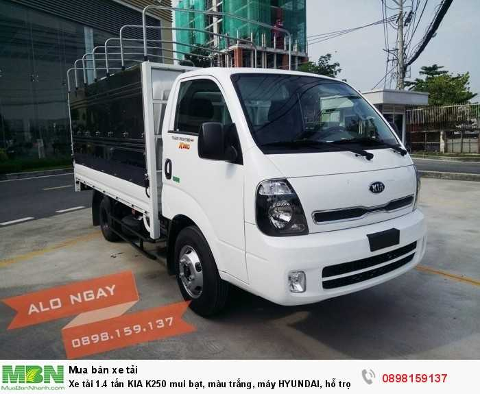 Xe tải 1.4 tấn KIA K250 mui bạt, màu trắng, máy HYUNDAI, hỗ trợ trả góp