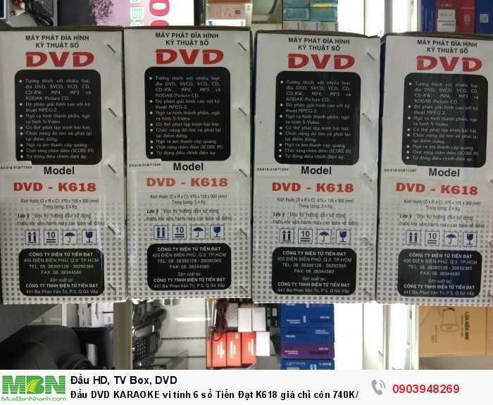 Đầu DVD KARAOKE 6 số Tiến Đạt K618 Kích thước: 430 x 260 x 90mm Trọng lượng: 2.4kg Hàng mới 100%, chính hãng 100%
