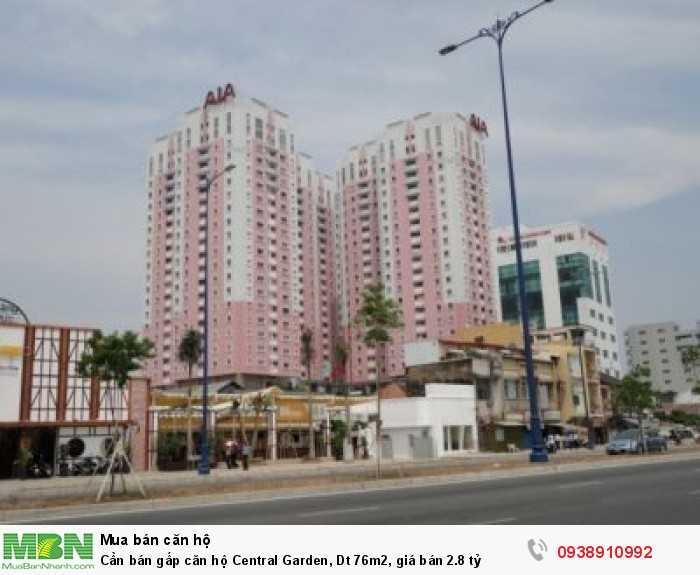 Cần bán gấp căn hộ Central Garden, Dt 76m2, giá bán 2.8 tỷ