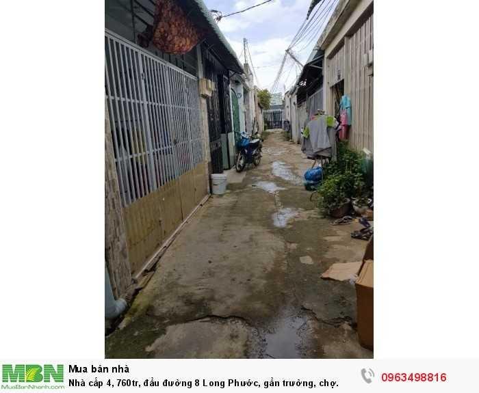 Nhà cấp 4, 760tr, đầu đường 8 Long Phước, gần trường, chợ.