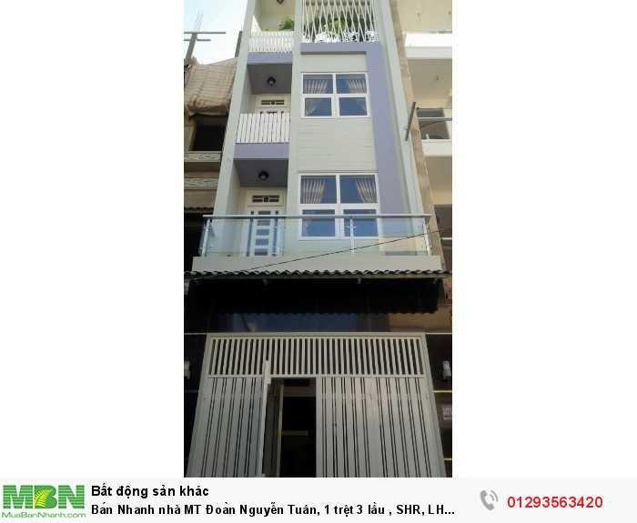 Bán Nhanh nhà MT Đoàn Nguyễn Tuân, 1 trệt 3 lầu , SHR