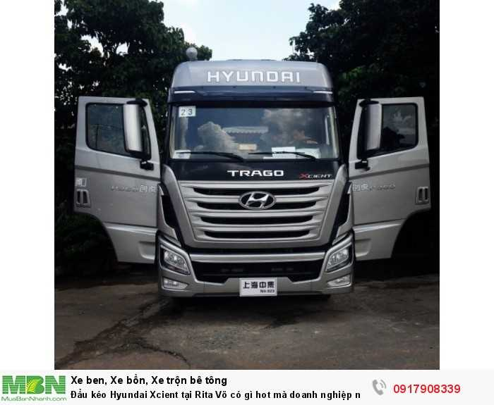 Đầu kéo Hyundai Xcient tại Rita Võ có gì hot mà doanh nghiệp nào cũng muốn mua ngay 1