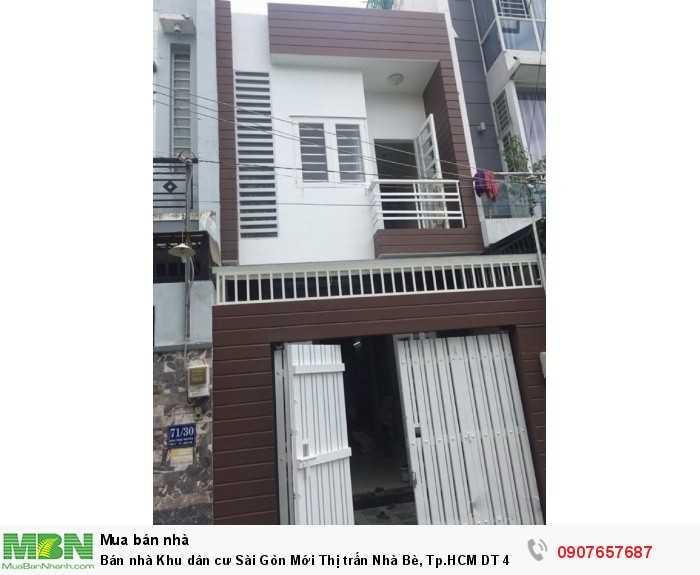 Bán nhà Khu dân cư Sài Gòn Mới Thị trấn Nhà Bè, Tp.HCM DT 4m x 14m 1 trệt 1 lầu