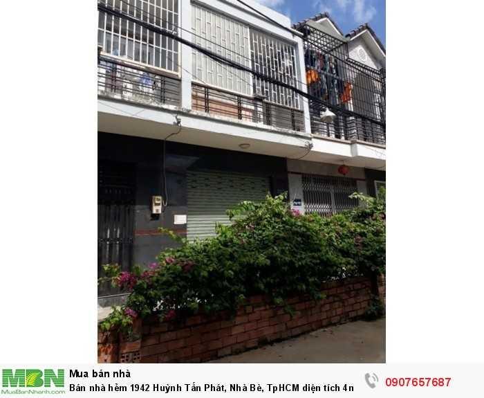 Bán nhà hẻm 1942 Huỳnh Tấn Phát, Nhà Bè, TpHCM diện tích 4m x 18m 1 lầu 1 trệt