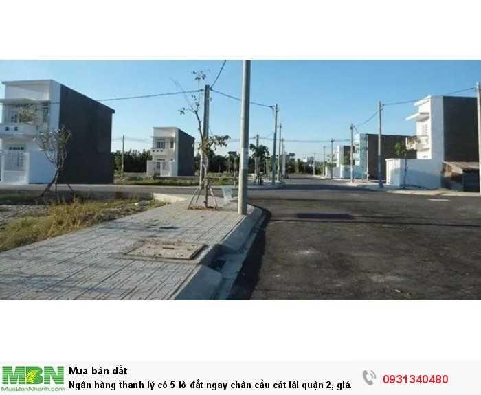 Ngân hàng thanh lý có 5 lô đất ngay chân cầu cát lái quận 2, giá rẻ để lại cho ai quan tâm