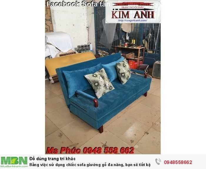Bằng việc sử dụng chiếc sofa giường gỗ đa năng, bạn sẽ tiết kệm được tiền mua 2 bộ nội thất0