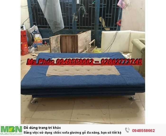 Bằng việc sử dụng chiếc sofa giường gỗ đa năng, bạn sẽ tiết kệm được tiền mua 2 bộ nội thất2