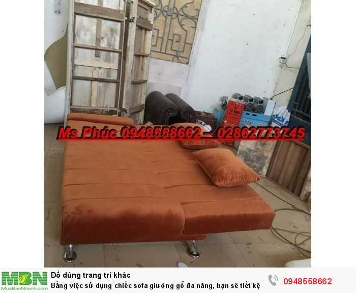 Bằng việc sử dụng chiếc sofa giường gỗ đa năng, bạn sẽ tiết kệm được tiền mua 2 bộ nội thất5