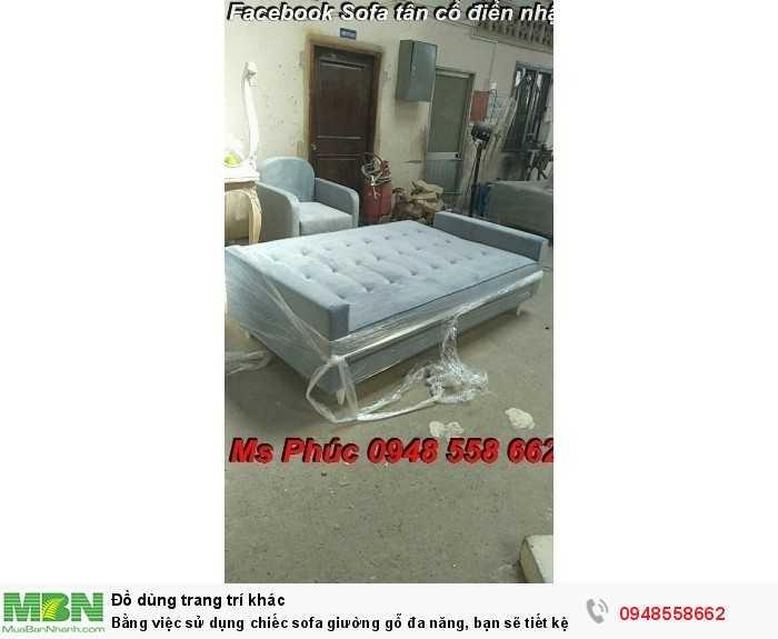 Bằng việc sử dụng chiếc sofa giường gỗ đa năng, bạn sẽ tiết kệm được tiền mua 2 bộ nội thất7
