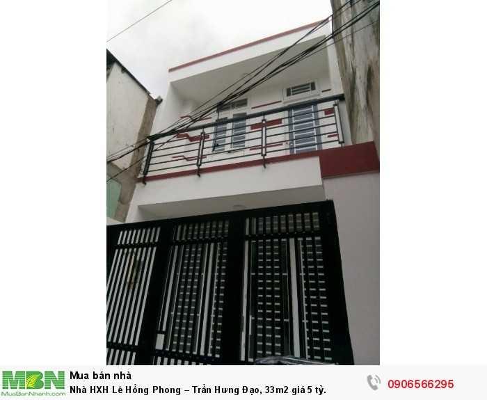 Nhà HXH Lê Hồng Phong – Trần Hưng Đạo, 33m2
