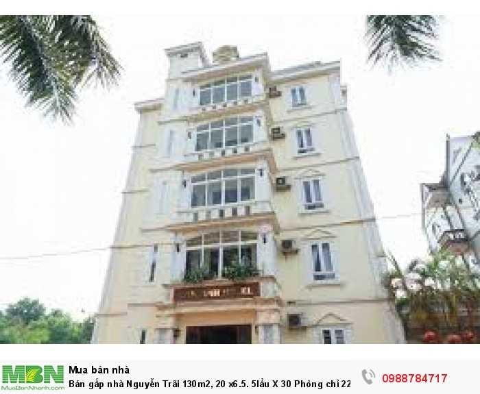 Bán gấp nhà Nguyễn Trãi 130m2, 20 x6.5. 5lầu X 30 Phòng Quận 1