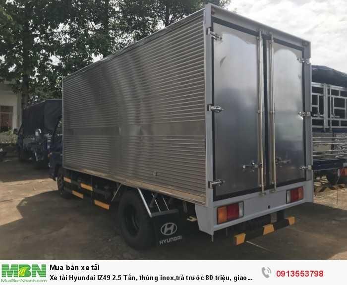 Khuyến Mãi Mua Xe tải Hyundai IZ49 2.5 Tấn, thùng inox,trả trước 80 triệu, giao xe ngay - GỌI 0913553798 (24/24)