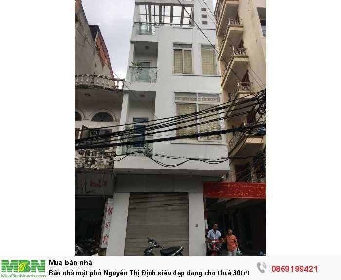 Bán nhà mặt phố Nguyễn Thị Định siêu đẹp đang cho thuê 30tr/tháng