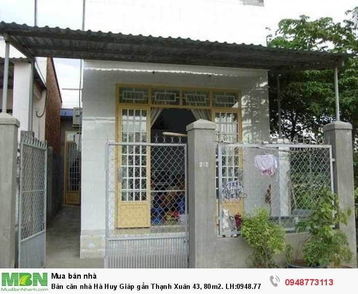 Bán căn nhà Hà Huy Giáp gần Thạnh Xuân 43, 80m2