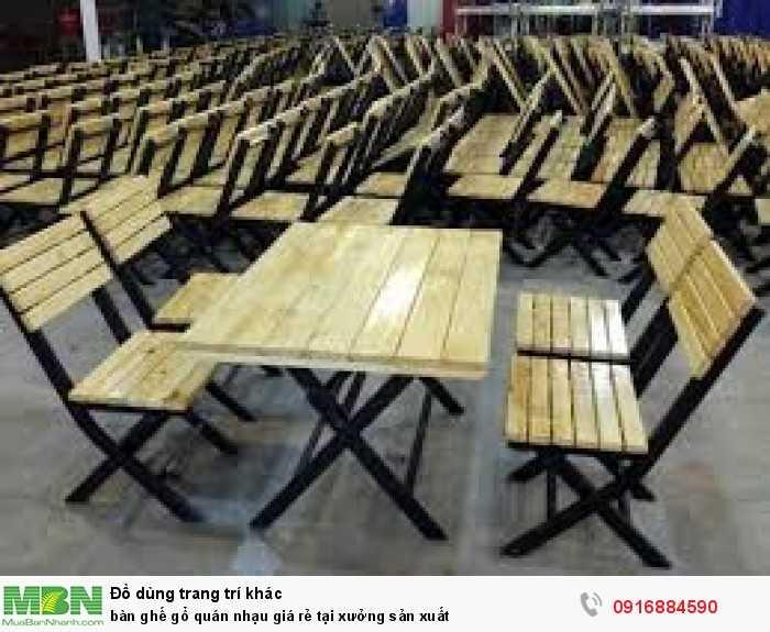 Bàn ghế gỗ quán nhạu giá rẻ tại xưởng sản xuất1