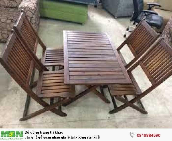 Bàn ghế gỗ quán nhạu giá rẻ tại xưởng sản xuất2
