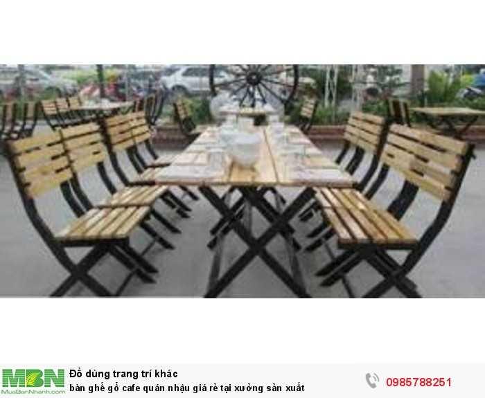 Bàn ghế gỗ cafe quán nhậu giá rẻ tại xưởng sản xuất0