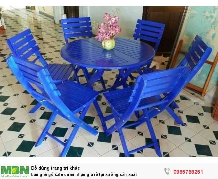 Bàn ghế gỗ cafe quán nhậu giá rẻ tại xưởng sản xuất2