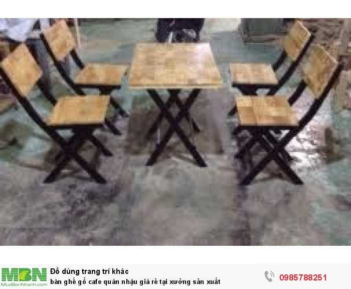 Bàn ghế gỗ cafe quán nhậu giá rẻ tại xưởng sản xuất4