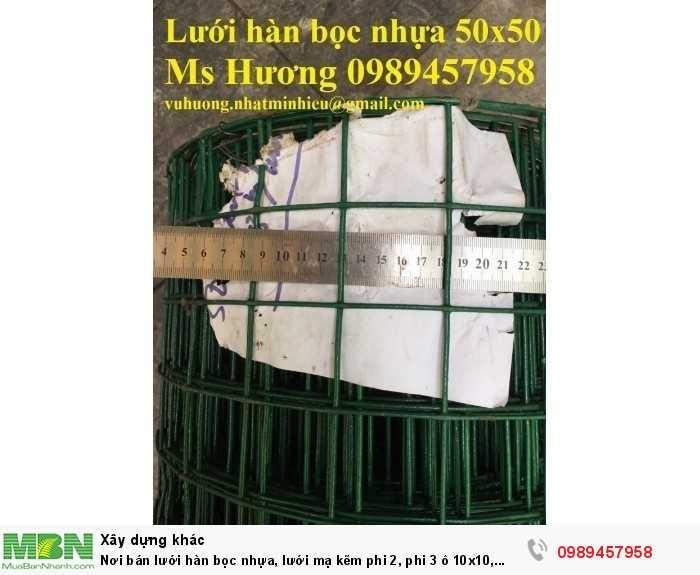 Lưới hàng rào b40 bọc nhựa, lưới thép bọc nhựa ô 10x10, 20x20, 30x30, 50x507