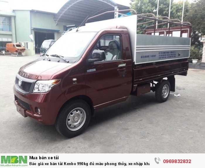 Báo giá xetải Kenbo 990kg đủ màu phong thủy, xe nhập khẩu 100%, hỗ trợ vay trả góp nhanh