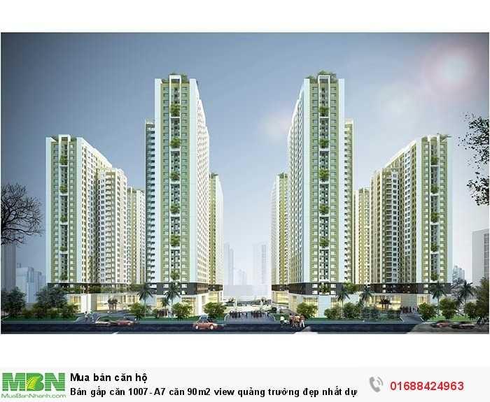 Bán gấp căn 1007- A7 căn 90m2 view quảng trường đẹp nhất dự án An Bình CIty