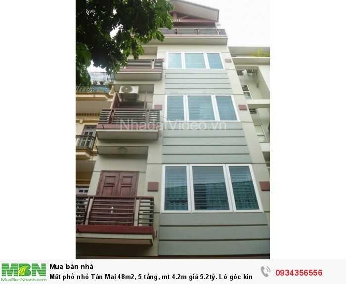 Măt phố nhỏ Tân Mai 48m2, 5 tầng, mt 4.2m giá 5.2tỷ. Lô góc kinh doanh.