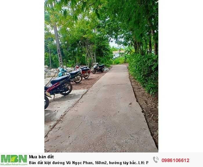 Bán đất kiệt đường Vũ Ngọc Phan, 160m2, hướng tây bắc.