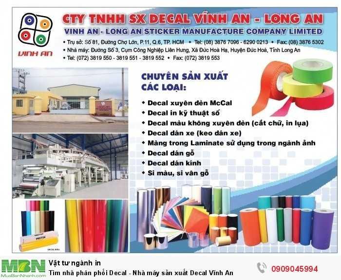 Tìm nhà phân phối Decal - Nhà máy sản xuất Decal Vĩnh An0