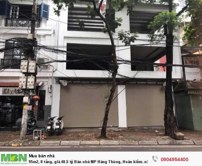 95m2, 8 tầng, giá 48.5 tỷ Bán nhà MP Hàng Thùng, Hoàn kiếm. nhà đẹp, nở hậu.