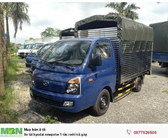 Xe tải hyndai newpoter 1 tấn rưỡi trả góp
