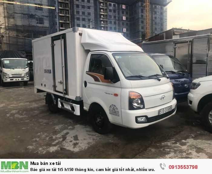 Ngoài ra xe tải H150 1.5 tấn còn có phiên bản thùng đông lạnh, liên hệ ngay nhận giá tốt nhất!