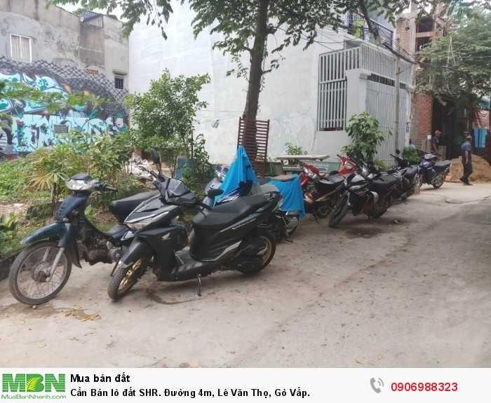 Cần Bán lô đất SHR. Đường 4m, Lê Văn Thọ, Gò Vấp.