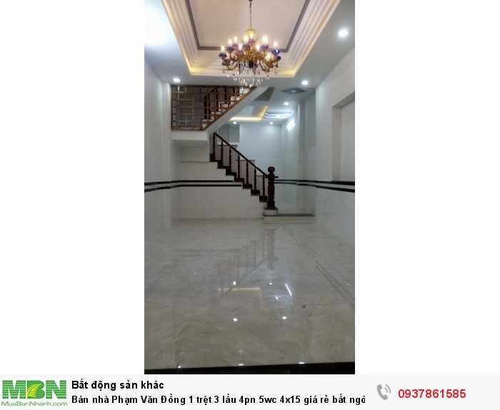 Bán nhà Phạm Văn Đồng 1 trệt 3 lầu 4pn 5wc 4x15 giá rẻ bất ngờ
