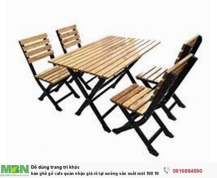 bàn ghế gổ cafe quán nhậu giá rẻ tại xưởng
