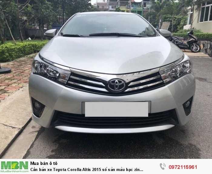 Cần bán xe Toyota Corolla Altis 2015 số sàn màu bạc zin cọp 0