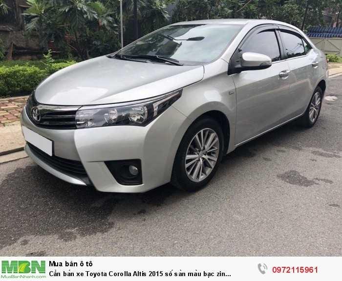 Cần bán xe Toyota Corolla Altis 2015 số sàn màu bạc zin cọp 7
