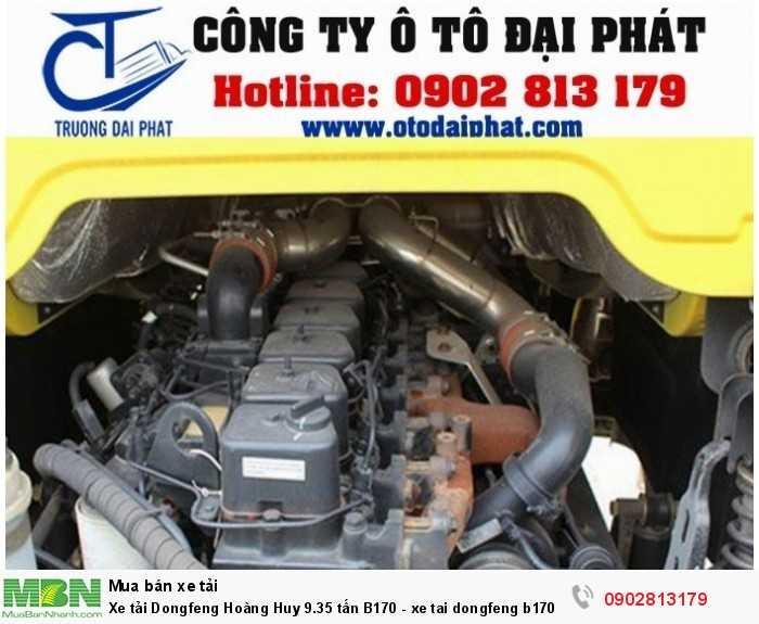Xe tải Dongfeng Hoàng Huy B170 9.35 tấn chạy trên khối nền động cơ Cummins B170-33 4 kỳ, 6 xilanh thẳng hàng, tăng áp, dung tích xi lanh 5.900 cm3 sản sinh công suất cực đại 125 mã lực tại 2500 vòng/ phút, sử dụng nhiên liệu Diesel tiêu chuẩn khí thải Euro III.