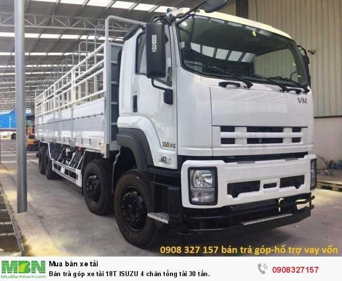 Bán trả góp xe tải 18T ISUZU 4 chân tổng tải 30 tấn.