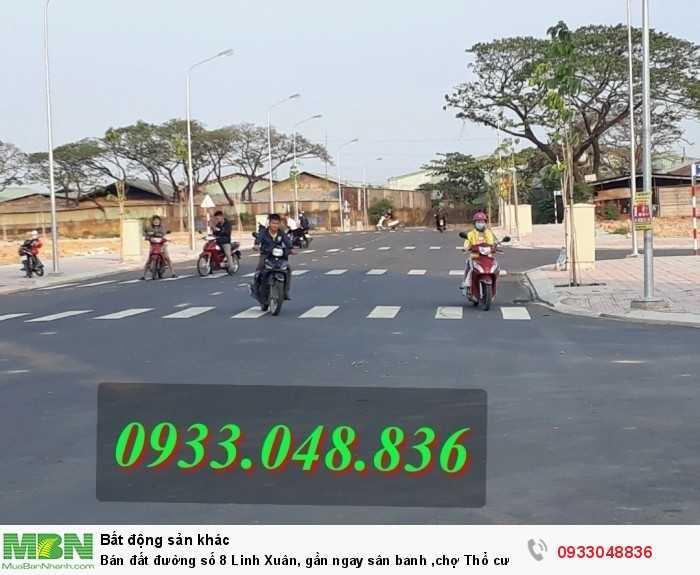 Bán đất đường số 8 Linh Xuân, gần  ngay sân banh ,chợ Thổ cư 100%. giá mềm.LH: 0933.048.836