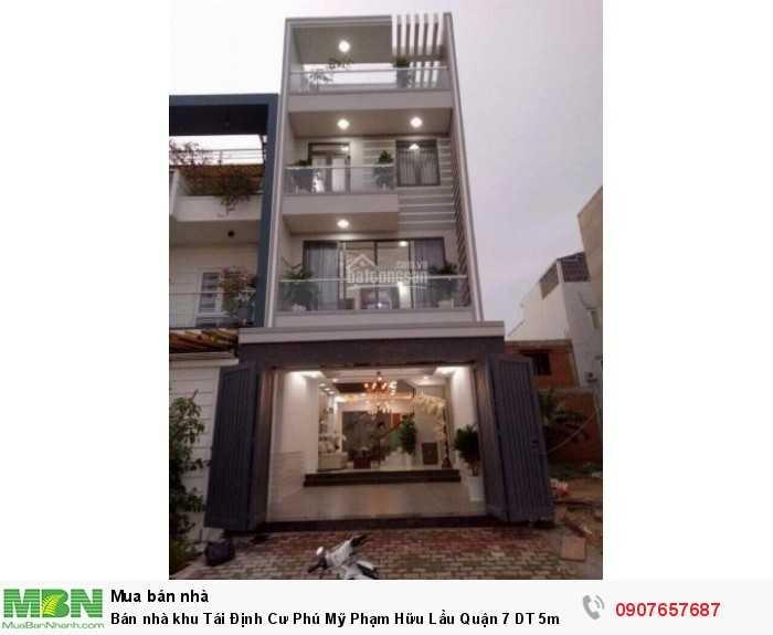 Bán nhà khu Tái Định Cư Phú Mỹ Phạm Hữu Lầu Quận 7 DT 5m x 18m, 3 lầu, sân thượng