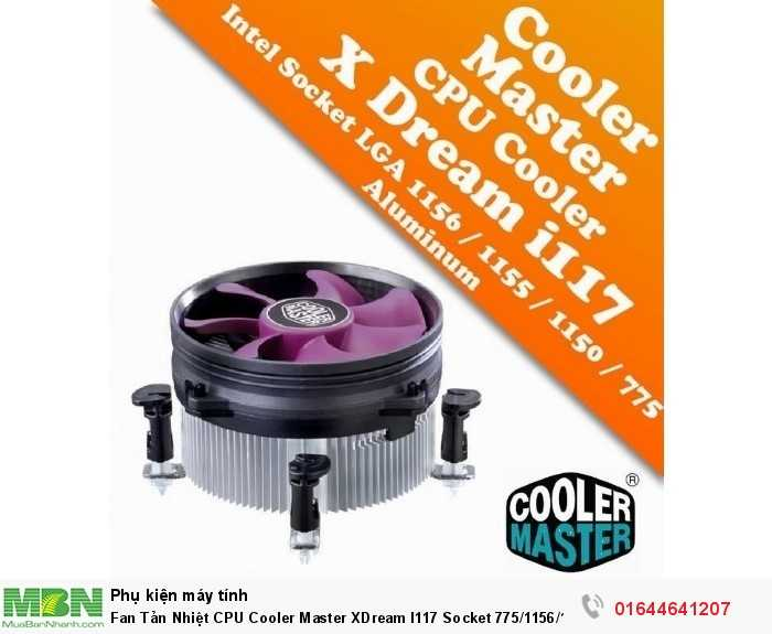 Fan Tản Nhiệt CPU Cooler Master XDream I117 Socket 775/1156/1155 Chính Hãng1