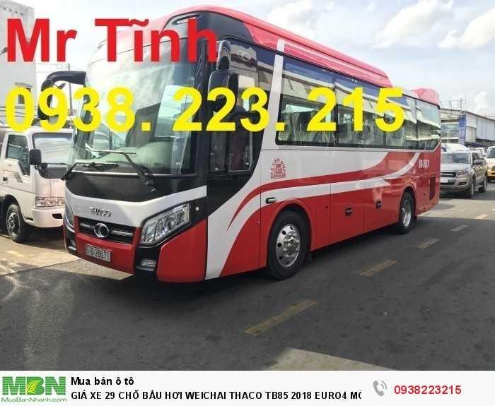 Giá Xe 29 Chỗ Bầu Hơi Weichai Thaco Tb85 2018 Euro4 Mới Nhất