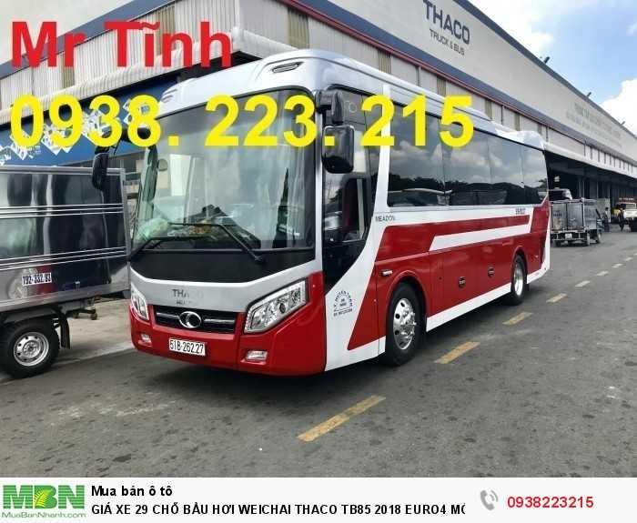 Giá Xe 29 Chỗ Bầu Hơi Weichai Thaco Tb85 2018 Euro4 Mới Nhất 9
