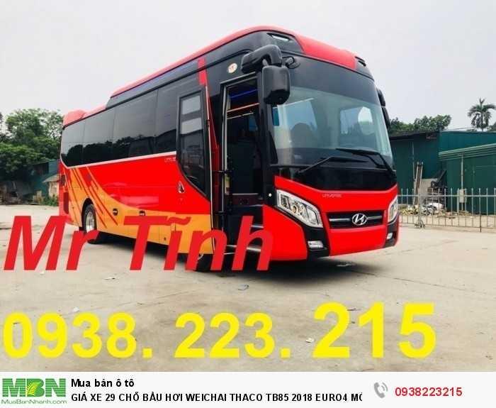 Giá Xe 29 Chỗ Bầu Hơi Weichai Thaco Tb85 2018 Euro4 Mới Nhất 21