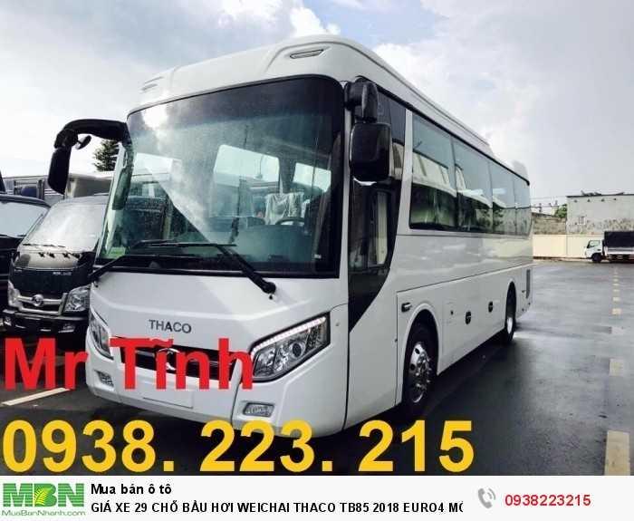 Giá Xe 29 Chỗ Bầu Hơi Weichai Thaco Tb85 2018 Euro4 Mới Nhất 24