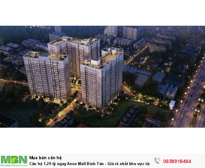 Căn hộ ngay Aeon Mall Bình Tân - Giá rẻ nhất khu vực tây Sài Gòn