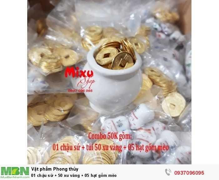 01 chậu sứ + 50 xu vàng + 05 hạt gốm mèo0