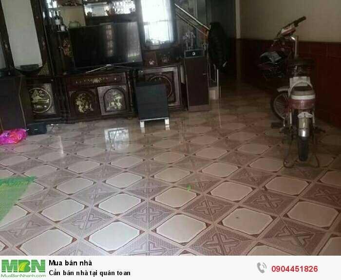 Cần bán nhà tại quán toan